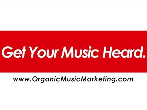 Organic Music Marketing -