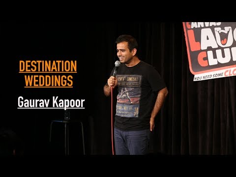 Destination Weddings | Stand Up Comedy by Gaurav Kapoor