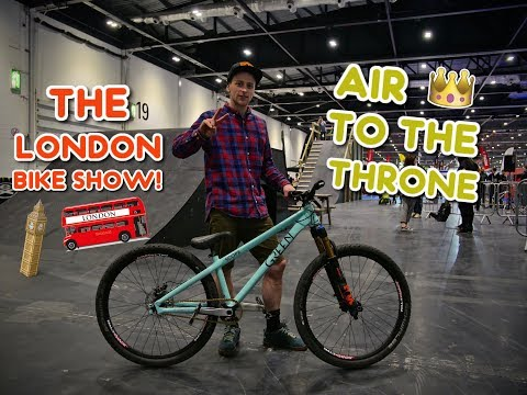 AIR TO THE THRONE 2018! (The London bike show)