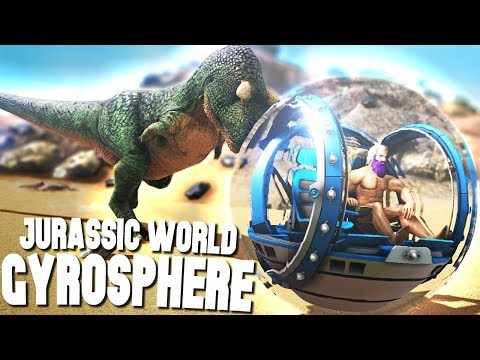 JURASSIC WORLD'S GYROSPHERE IN ARK!