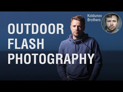 Outdoor Flash Photography. Episode 1: The basic settings.
