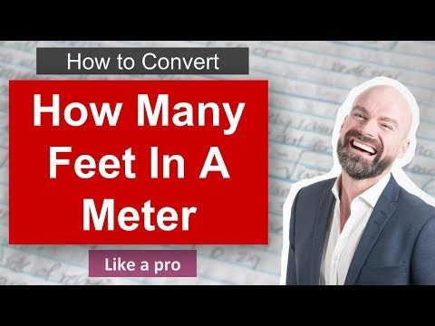 ✅ How Many Feet In A Meter