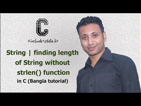 C programming Bangla Tutorial 5.194 : String | finding length of String without strlen() function