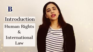 Introduction to International Law and Human Rights