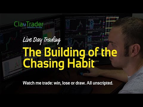 Live Day Trading – The Building of the Chasing Habit