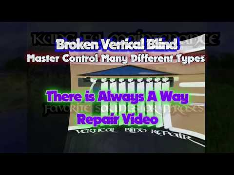 Broken Vertical Blind Master Control Many Different Types There Is Always A Way Repair