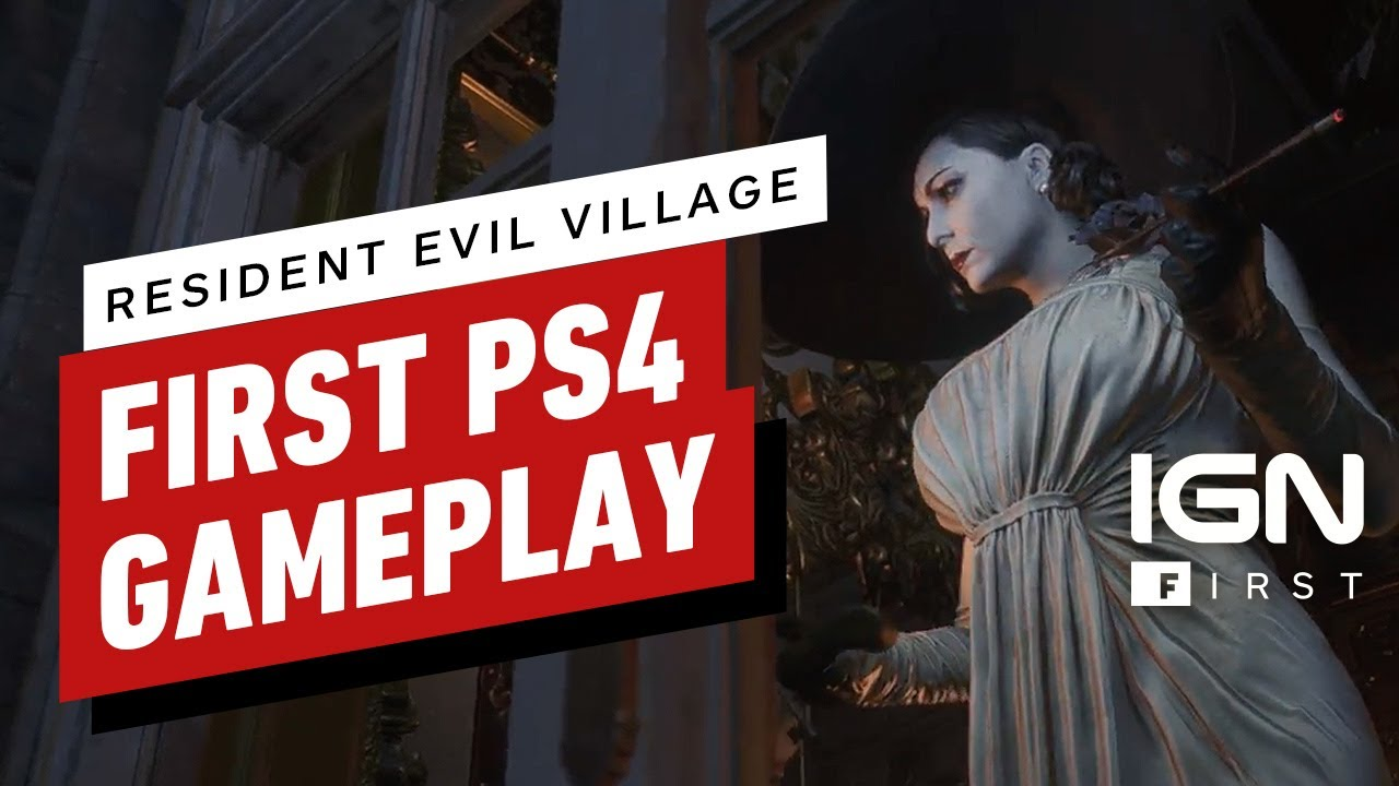 Resident Evil Village: First-Ever PS4 Pro Gameplay (4K) - IGN First