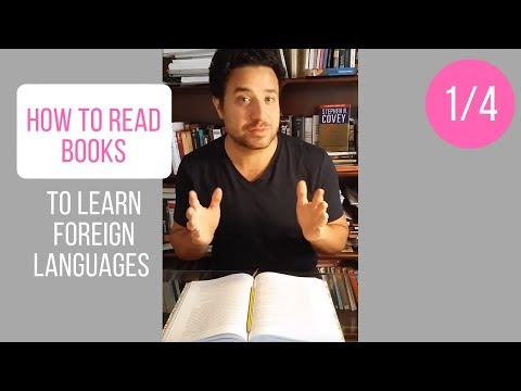 How to Read Books to learn foreign languages - Tips (1/4)