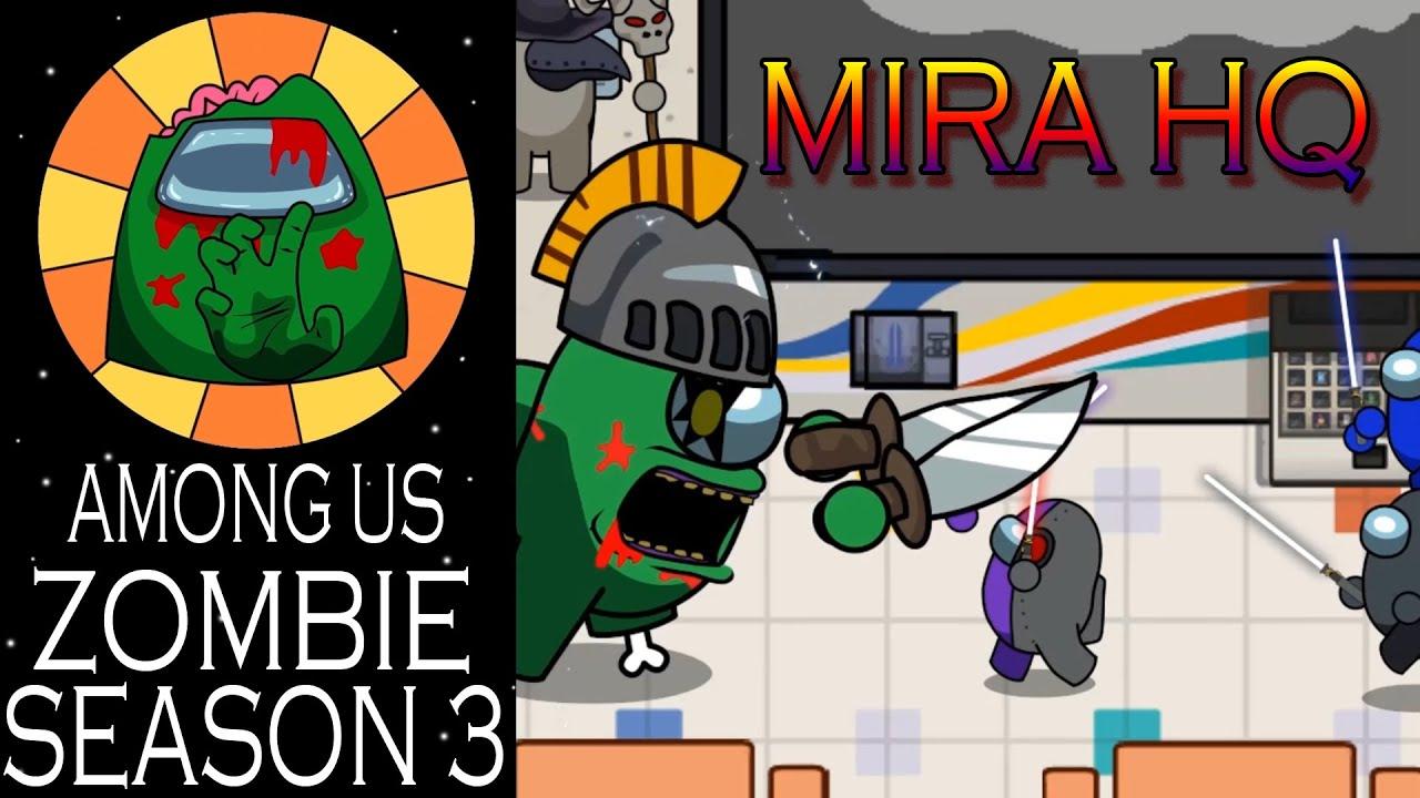 AMONG US Zombie Animation Season 3 Mira HQ