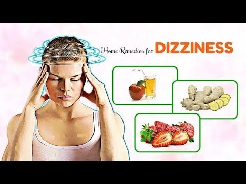 How to Cure Dizziness with 5 Home Remedies.