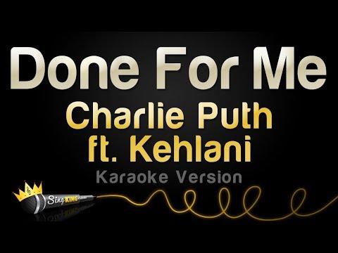 Charlie Puth ft. Kehlani - Done For Me (Karaoke Version)