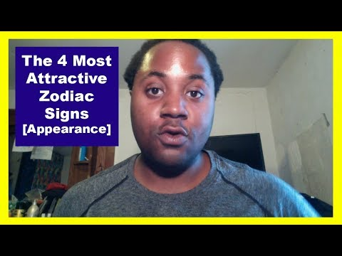 The 4 Most Physically Attractive Zodiac Signs [Man/Woman] [Zodiac Personalities & Appearance Video]