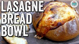 LASAGNE BREAD BOWL