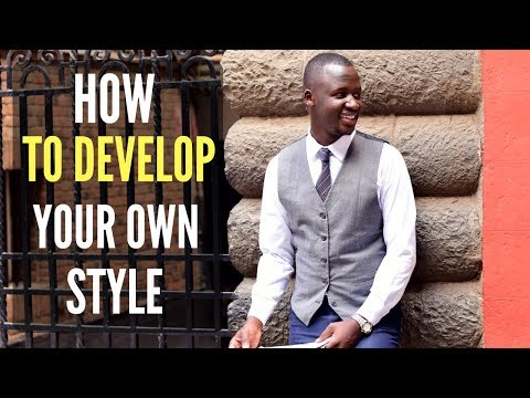 HOW TO DEVELOP YOUR OWN STYLE(how to become stylish)