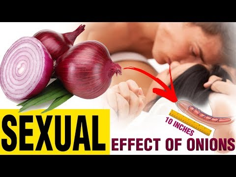 EFFECTS OF ONIONS ON PENIS | Effect of Onion On It What You Did Not Know