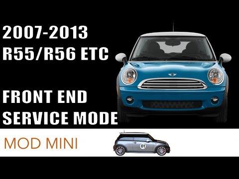 Front End Service Mode - MINI Cooper 2007-2013 R56 R55 R57 R58