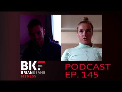 BRIAN KEANE FITNESS PODCAST #145