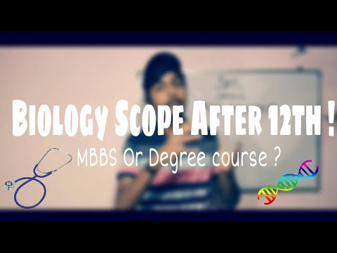 Scope for biology students after class 12th