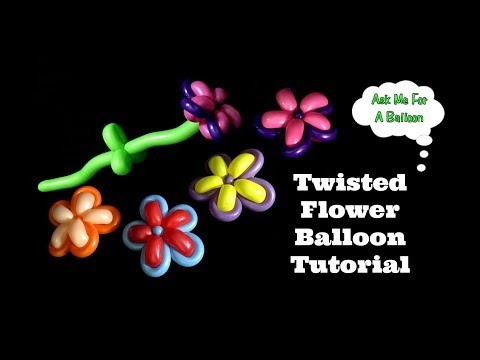Twisted Flower Balloon Tutorial