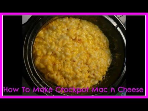 How To Make Crockpot Mac n Cheese