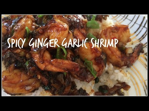 How to make SPICY GINGER GARLIC SHRIMP | Asian Food | House of X Tia