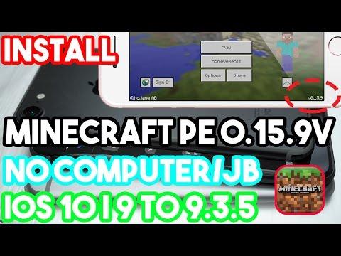 New Install Minecraft PE 0.15.9 No Jailbreak/Computer On iOS 10|9 To 9.3.5 | On iPhone/iPod/iPad