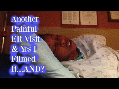 Another ER Visit & Yes I Filmed It...AND? ||Vlog 9||
