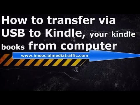 How to transfer via USB to Kindle, your kindle books from computer