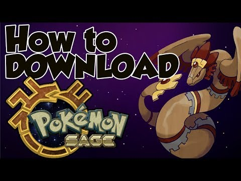 HOW TO DOWNLOAD POKEMON SAGE FOR WINDOWS / MAC