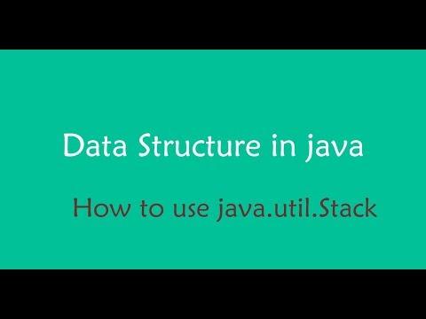 java data structure - stack java.util.Stack