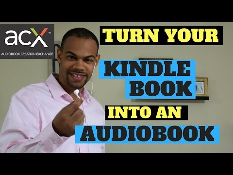 How To Create An Audiobook using ACX/Audible - Kindle Publishing