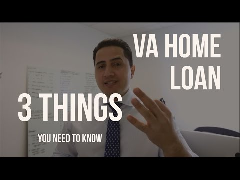3 THINGS YOU NEED TO KNOW ABOUT VA HOME LOANS!