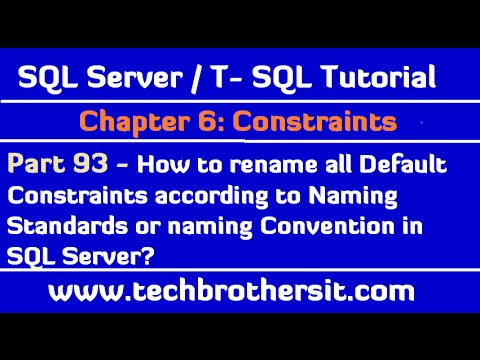 How to Rename all Default Constraints according to Naming Standards in SQL Server Database - Part 93