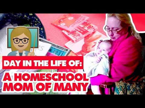 DAY IN THE LIFE OF A HOMESCHOOL MOM OF MANY
