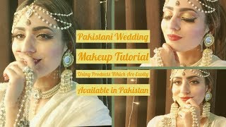 Pakistani Wedding Makeup Tutorial | Easily Available Products