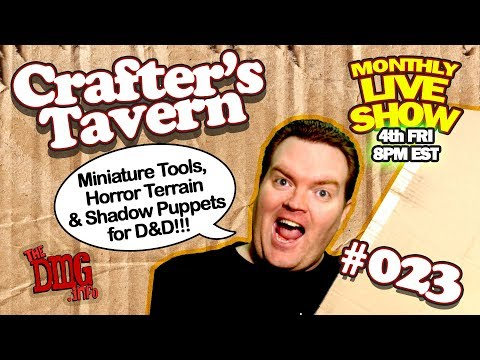 Crafter's Tavern LIVE Dungeons & Dragons crafting show CT#023