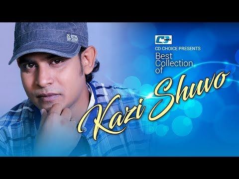 Xxx Mp4 Best Collection Of KAZI SHUVO Super Hits Album Audio Jukebox Bangla Song 2017 3gp Sex