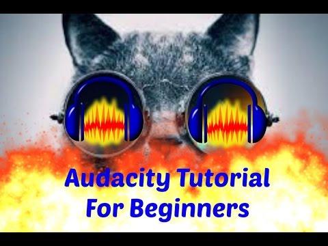 Audacity tutorial for beginners