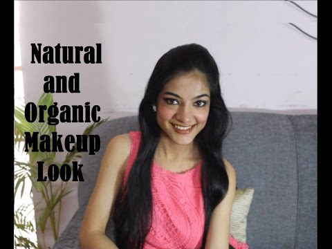 Everyday chemical free makeup using organic products  | Natural No Makeup look | Indian Youtuber