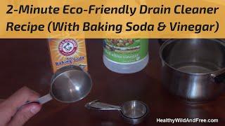 How To Unclog A Drain Using Baking Soda Vinegar