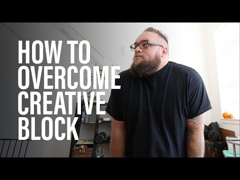 How To Overcome Creative Block