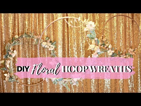 DIY FLORAL HOOP WREATHS tutorial || perfect for a photo booth