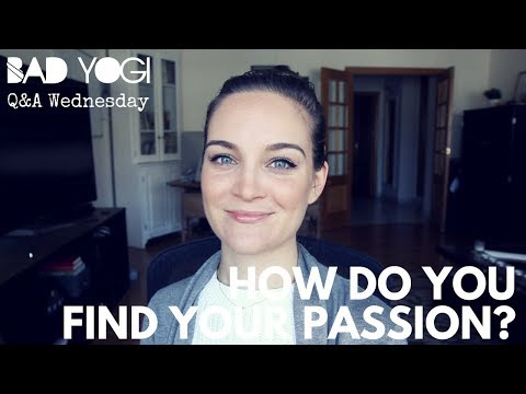 Q&A: How do you find your passion?