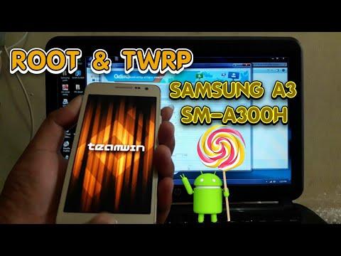 Cara mudah Root dan TWRP SAMSUNG A3 SM-A300H