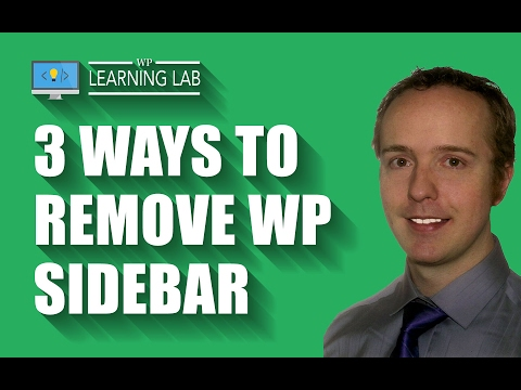 Remove WordPress Sidebar in Avada, Divi & 2017 Theme | WP Learning Lab