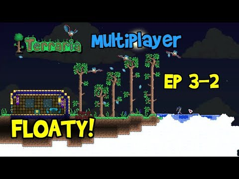 FLOATY! Terraria Let's Play Multiplayer With Friends, Ep 3-2! (1.3 PC Gameplay)