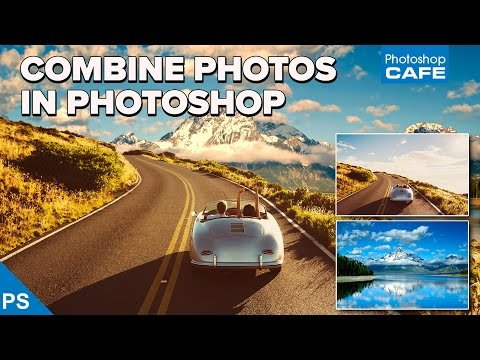 how to COMBINE PHOTOS in PHOTOSHOP