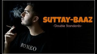 Suttay-baaz (Double Standards) | Shahveer Jafry