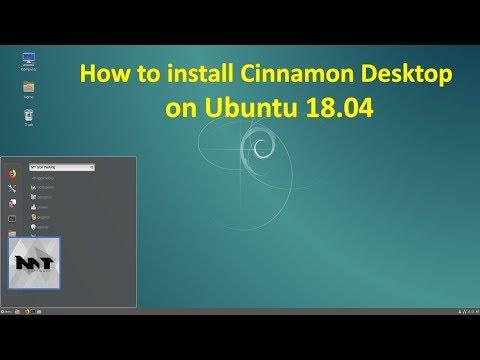 How to install Cinnamon Desktop on Ubuntu 18.04