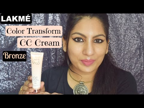 Lakme 9 To 5 Color Transform CC Cream Bronze Review + Demo + Giveaway| New Launch| Honest Review